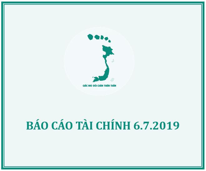 Báo cáo Tài chính Quỹ Giấc mơ Đôi chân Thiên thần ngày 6.7.2019