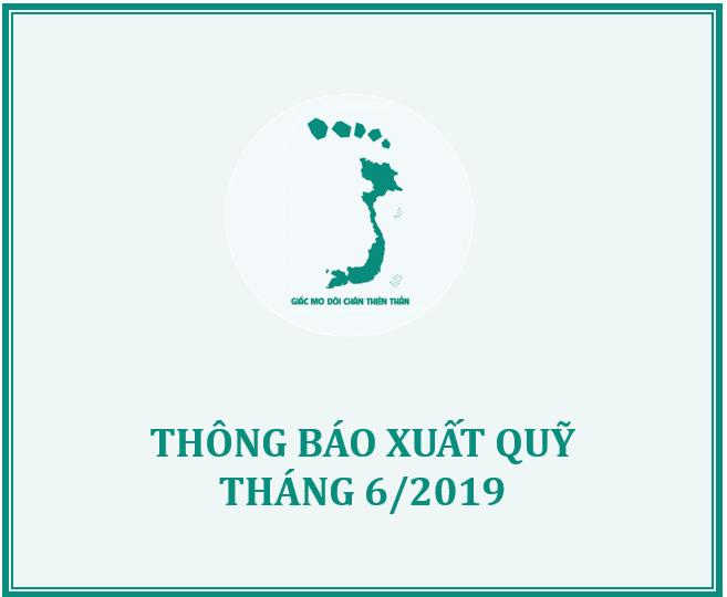 QUỸ GMĐCTT THÔNG BÁO XUẤT QUỸ HỖ TRỢ THÁNG 6/2019