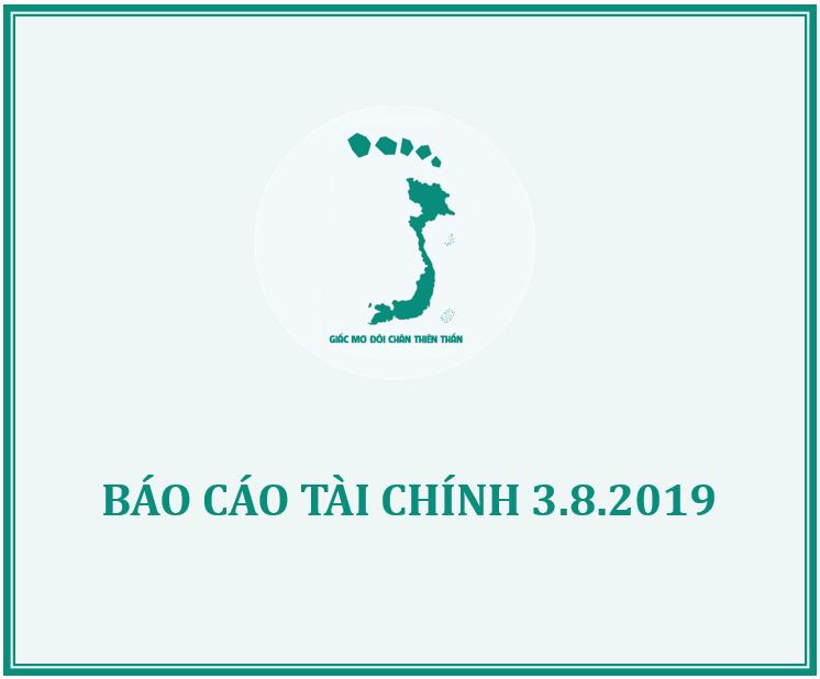 Báo cáo Tài chính Quỹ Giấc mơ Đôi chân Thiên thần ngày 3.8.2019