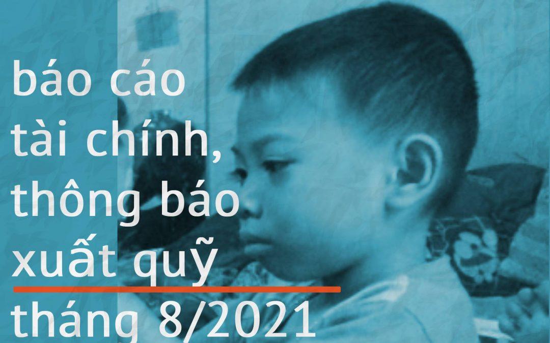 QUỸ GMĐCTT BÁO CÁO TÀI CHÍNH VÀ THÔNG BÁO XUẤT QUỸ HỖ TRỢ THÁNG 08/2021